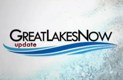 Great Lakes Now Updates