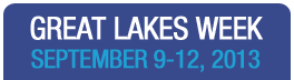 Great Lakes Week September 9-12, 2013