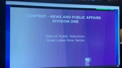 "National Recognition: Great Lakes Now wins ""Best News and Public Affairs"" program for public broadcasting"